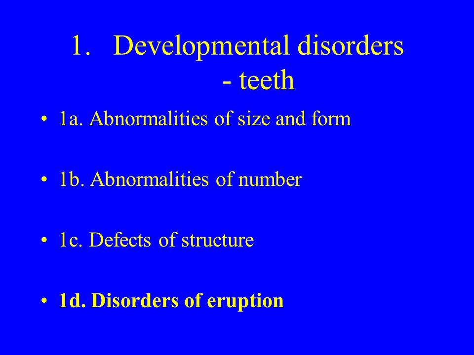 Developmental disorders - teeth
