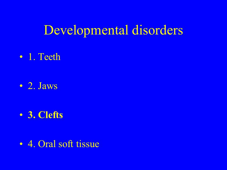 Developmental disorders