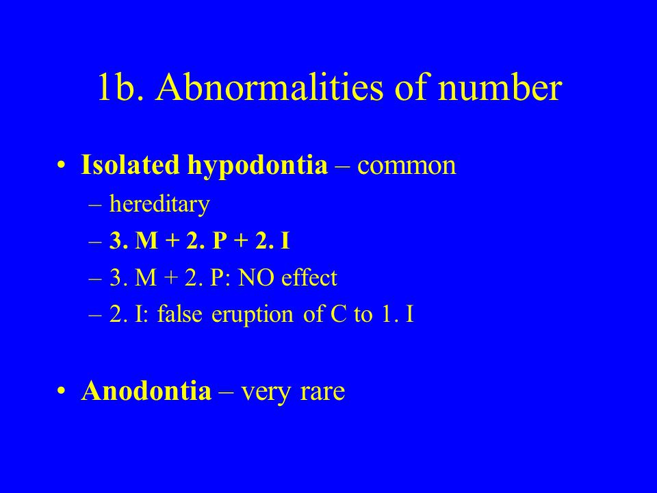 1b. Abnormalities of number