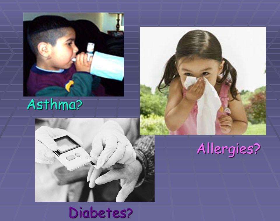 Asthma Allergies Diabetes