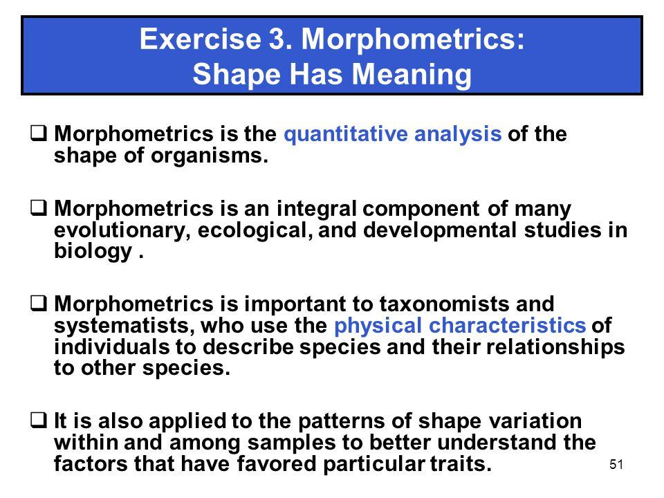 Exercise 3. Morphometrics: Shape Has Meaning