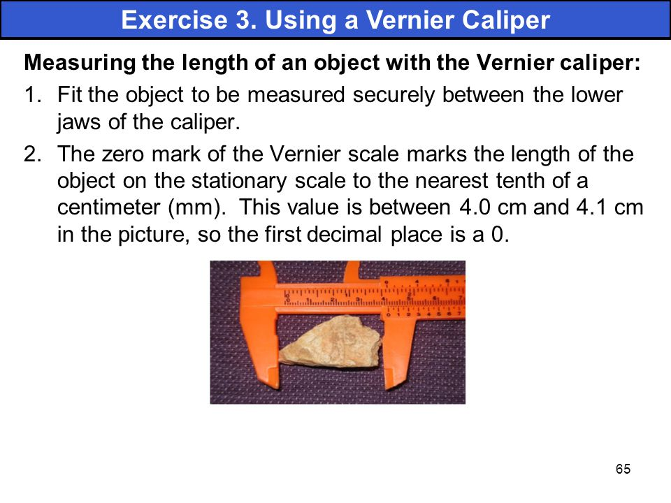 Exercise 3. Using a Vernier Caliper