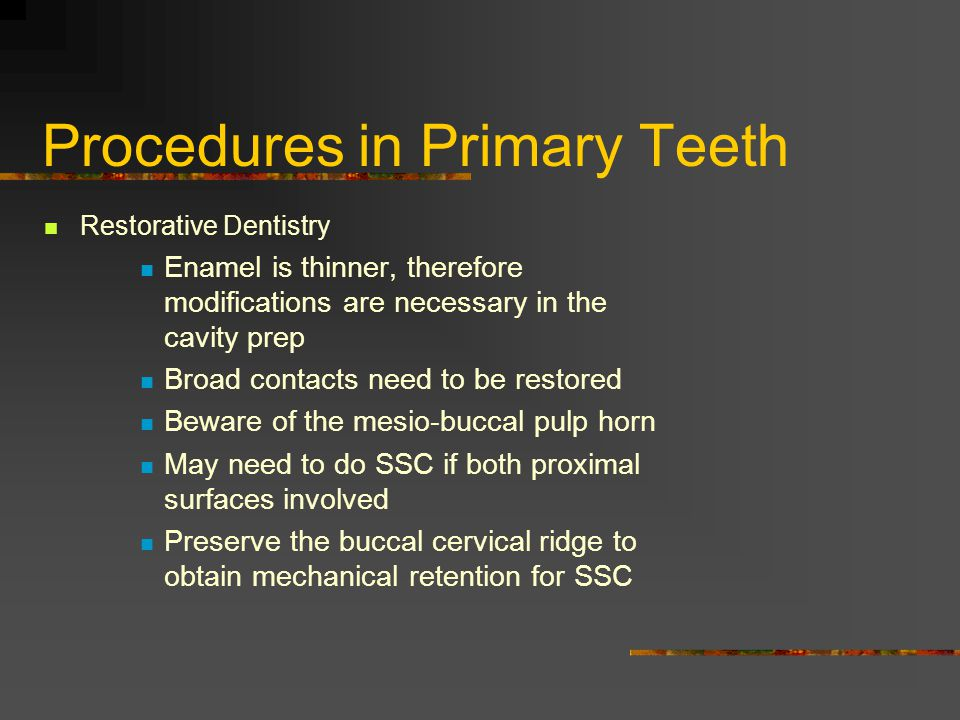 Procedures in Primary Teeth