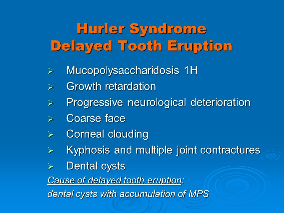 Hurler Syndrome Delayed Tooth Eruption