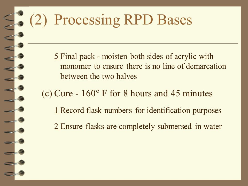 (2) Processing RPD Bases