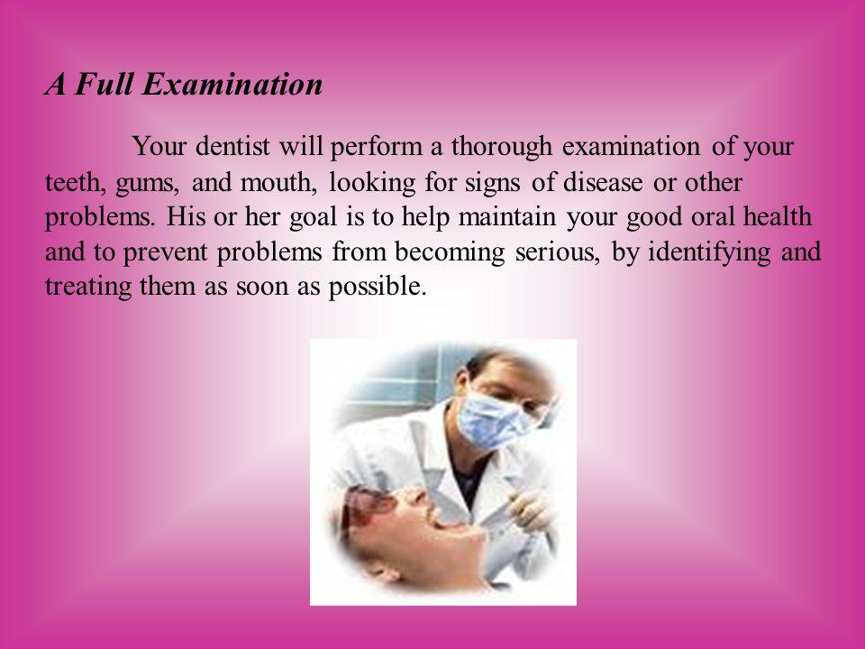 A Full Examination