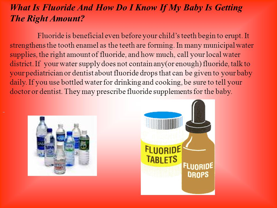 What Is Fluoride And How Do I Know If My Baby Is Getting The Right Amount