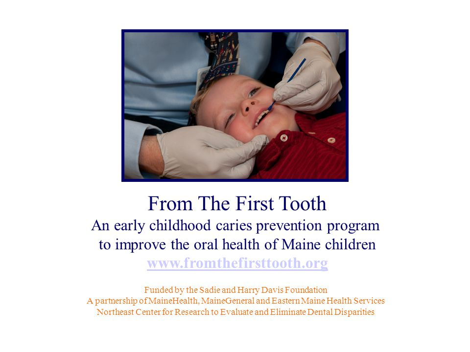 From The First Tooth An early childhood caries prevention program