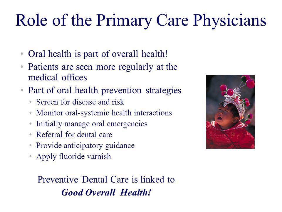 Preventive Dental Care is linked to