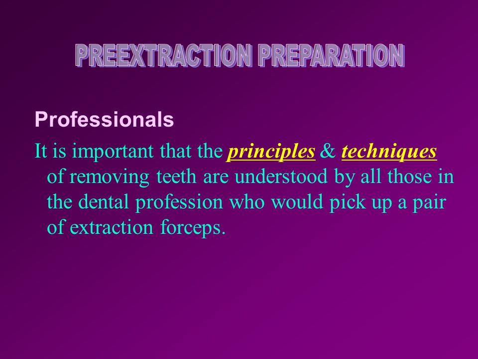 PREEXTRACTION PREPARATION