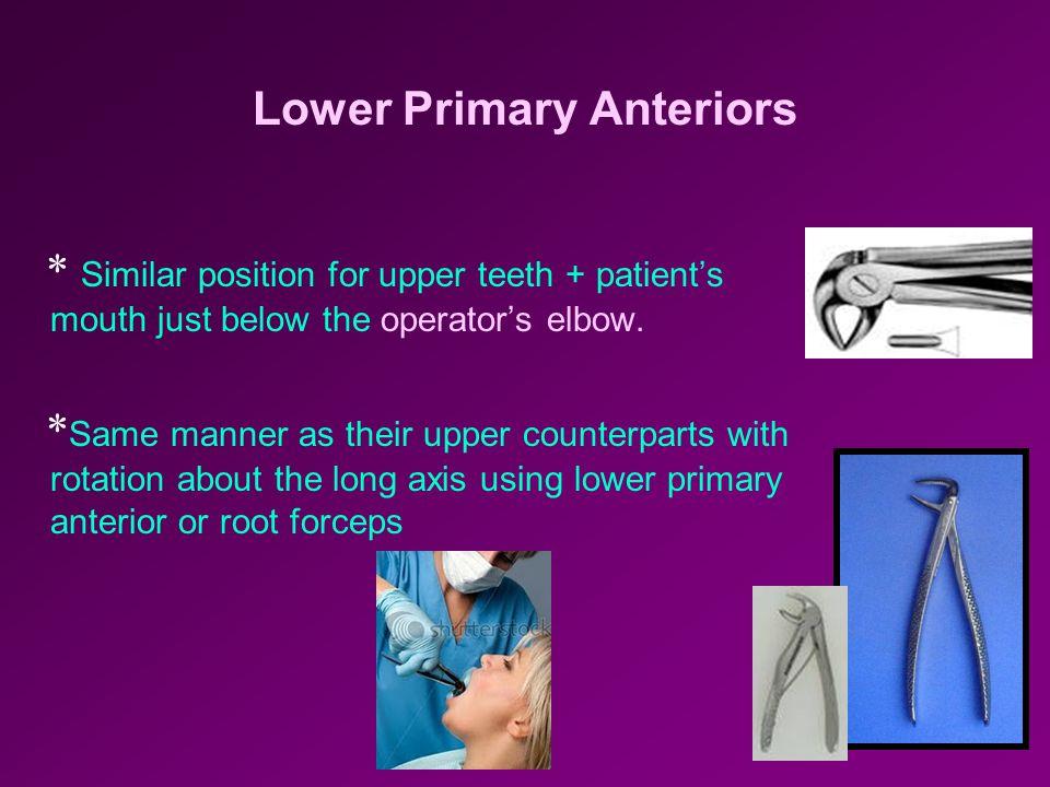 Lower Primary Anteriors