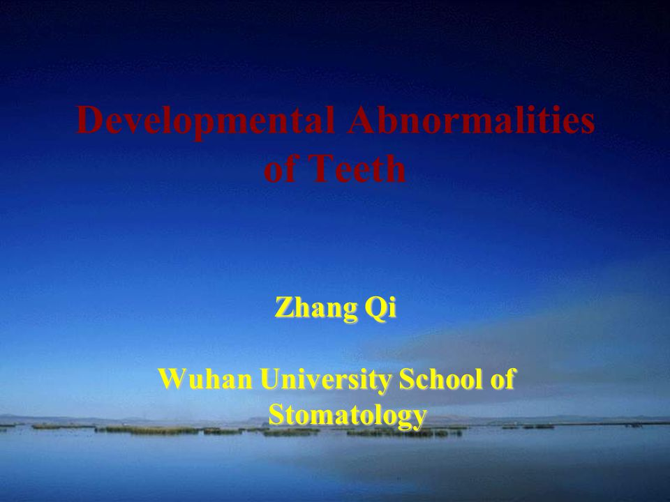 Developmental Abnormalities of Teeth
