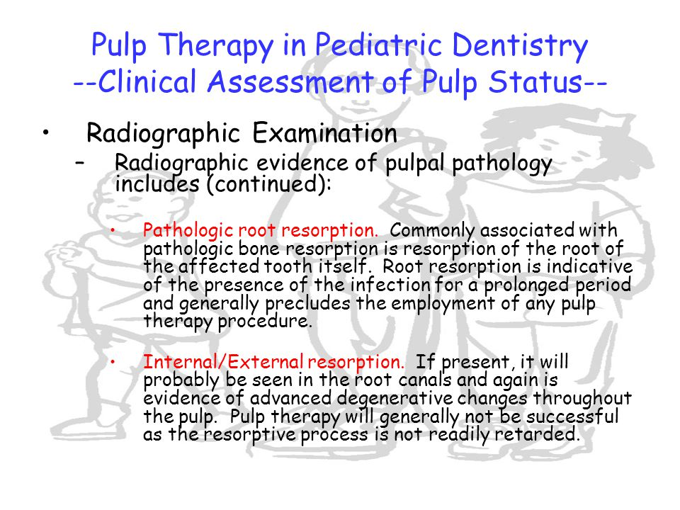Pulp Therapy in Pediatric Dentistry --Clinical Assessment of Pulp Status--