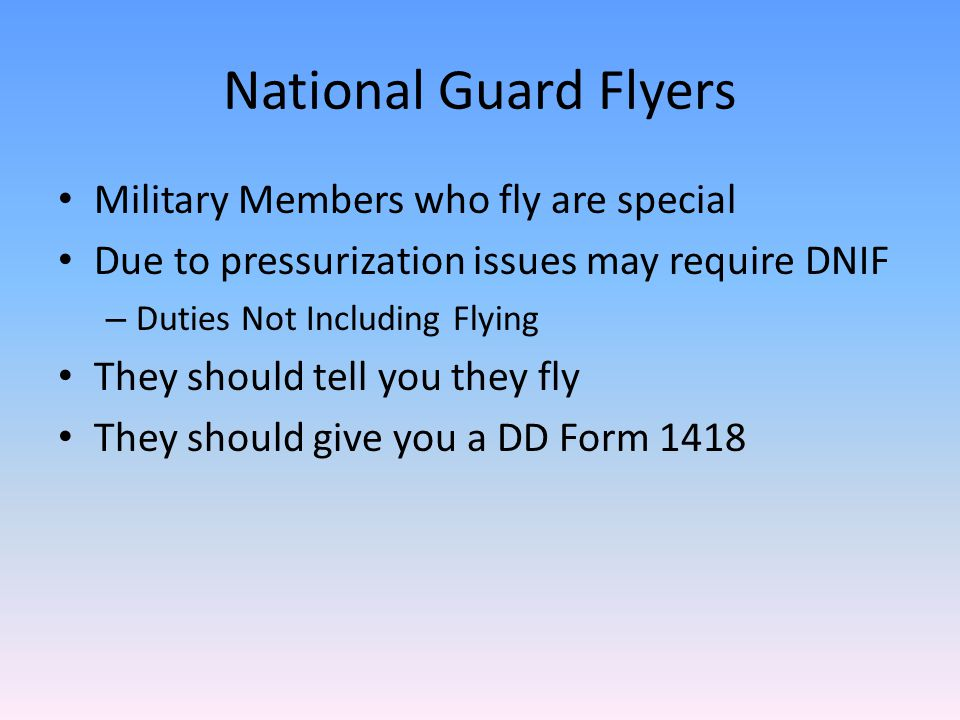 National Guard Flyers Military Members who fly are special
