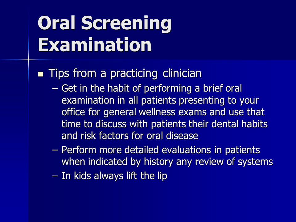 Oral Screening Examination