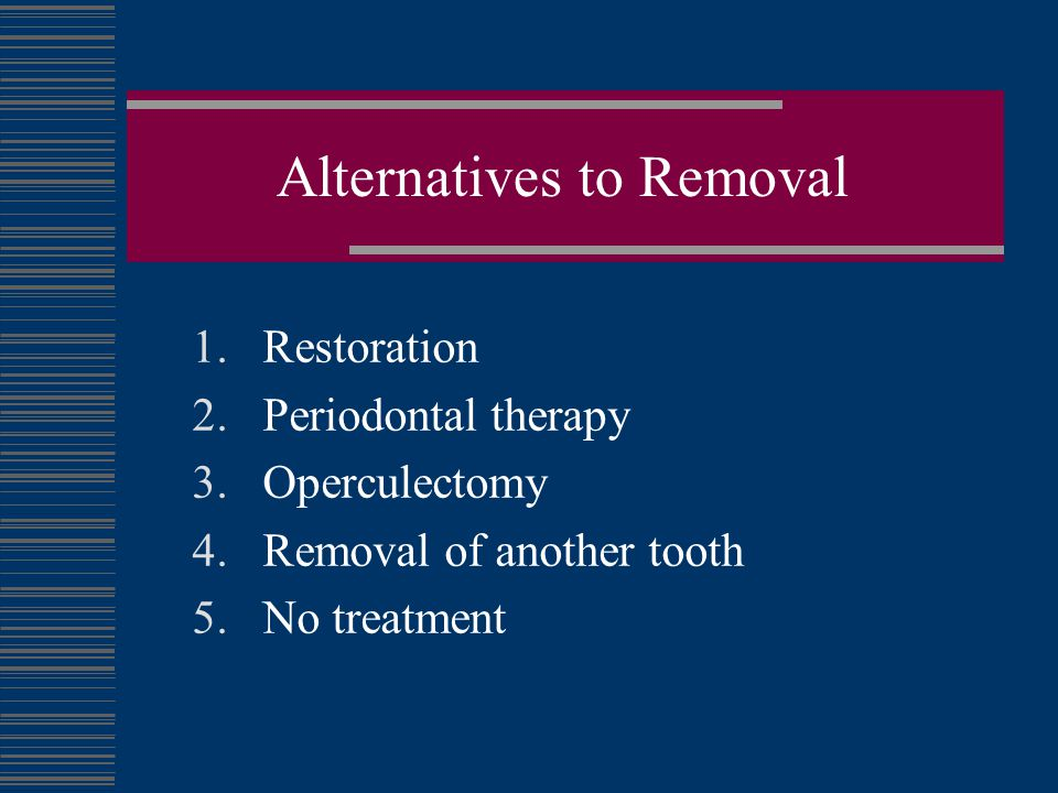 Alternatives to Removal