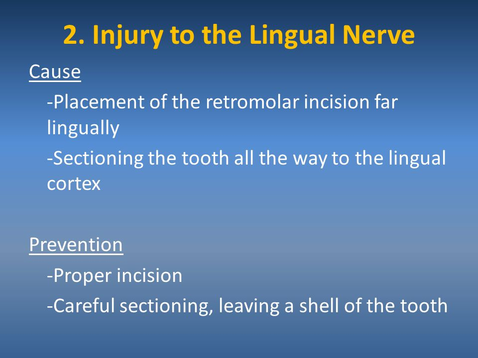 2. Injury to the Lingual Nerve