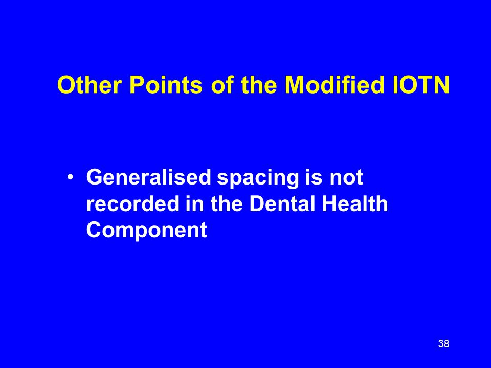 Other Points of the Modified IOTN