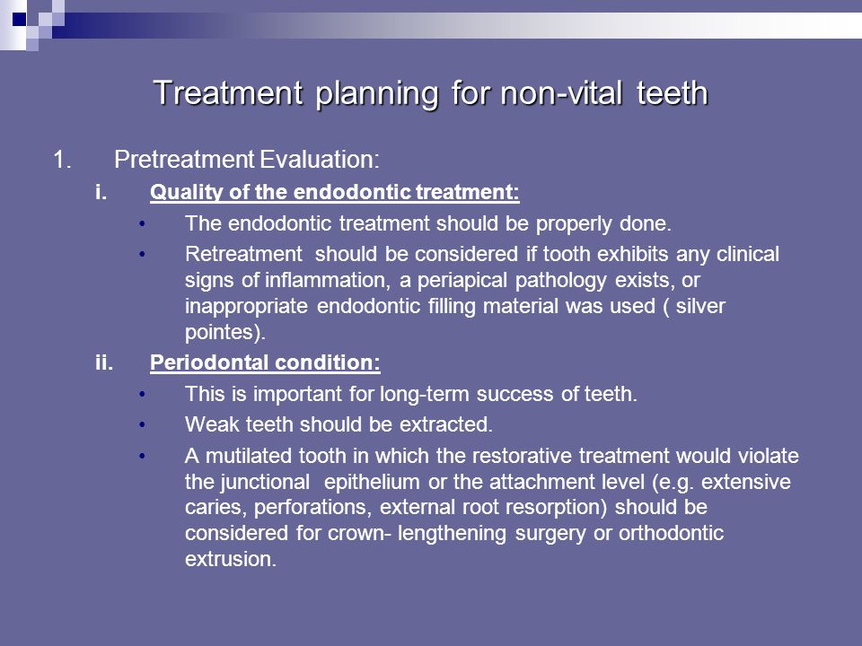 Treatment planning for non-vital teeth