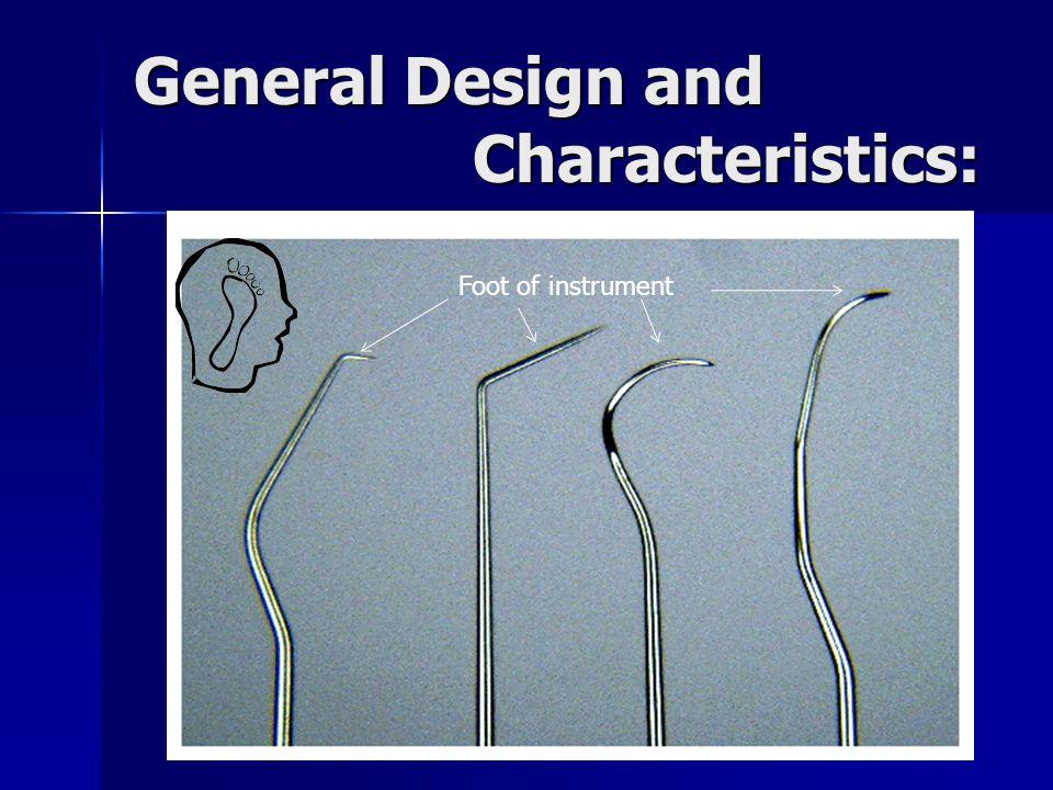 General Design and Characteristics: