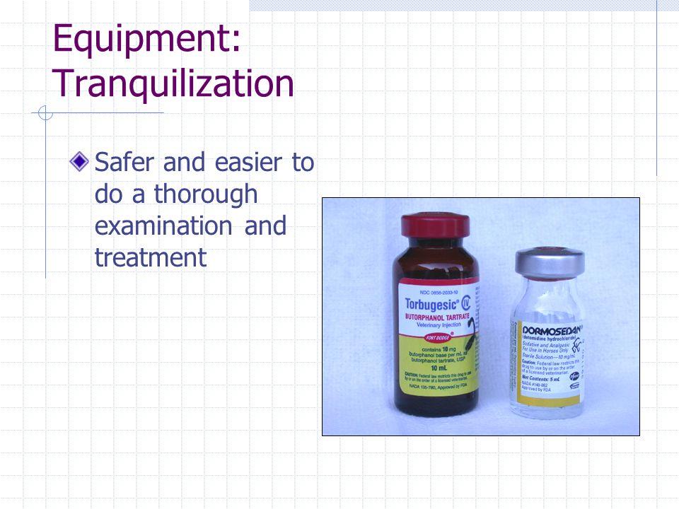 Equipment: Tranquilization