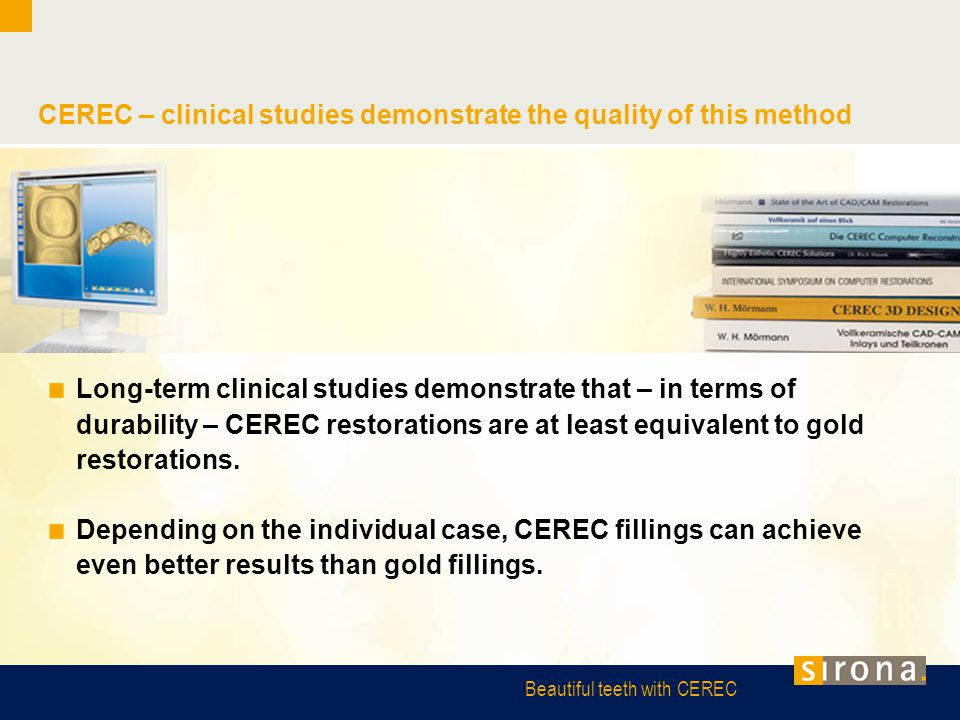 CEREC – clinical studies demonstrate the quality of this method