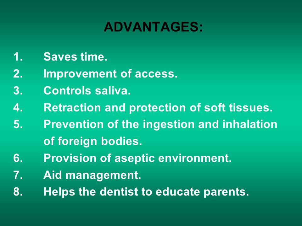 ADVANTAGES: 1. Saves time. 2. Improvement of access.