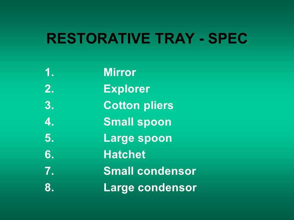 RESTORATIVE TRAY - SPEC