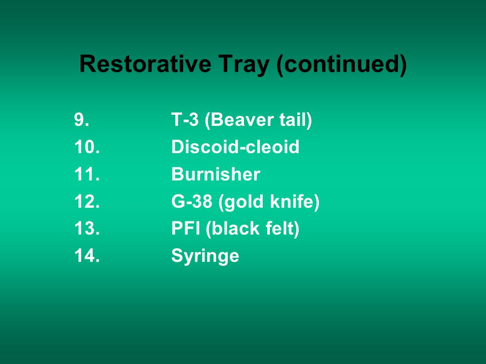 Restorative Tray (continued)