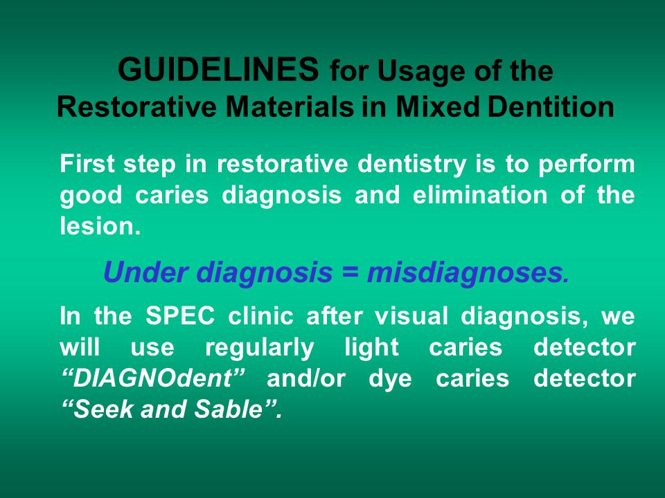 GUIDELINES for Usage of the Restorative Materials in Mixed Dentition