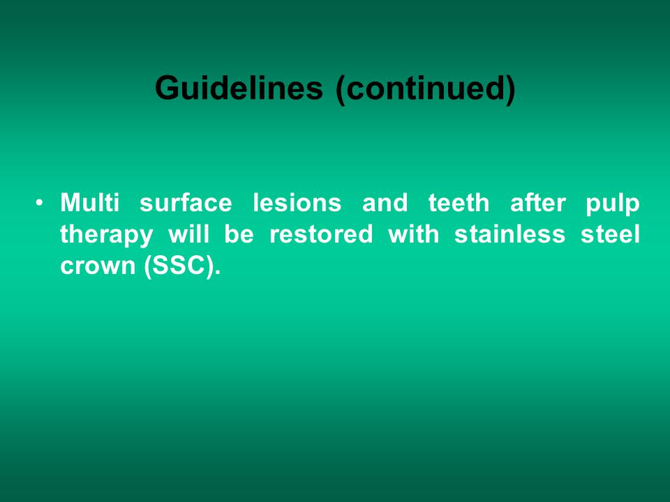 Guidelines (continued)