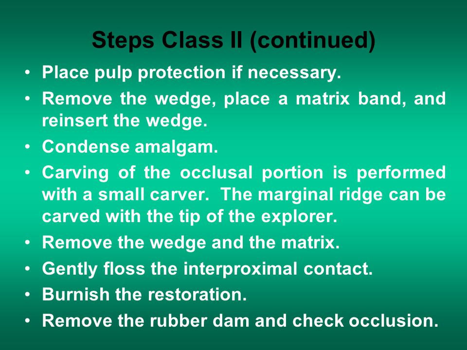 Steps Class II (continued)