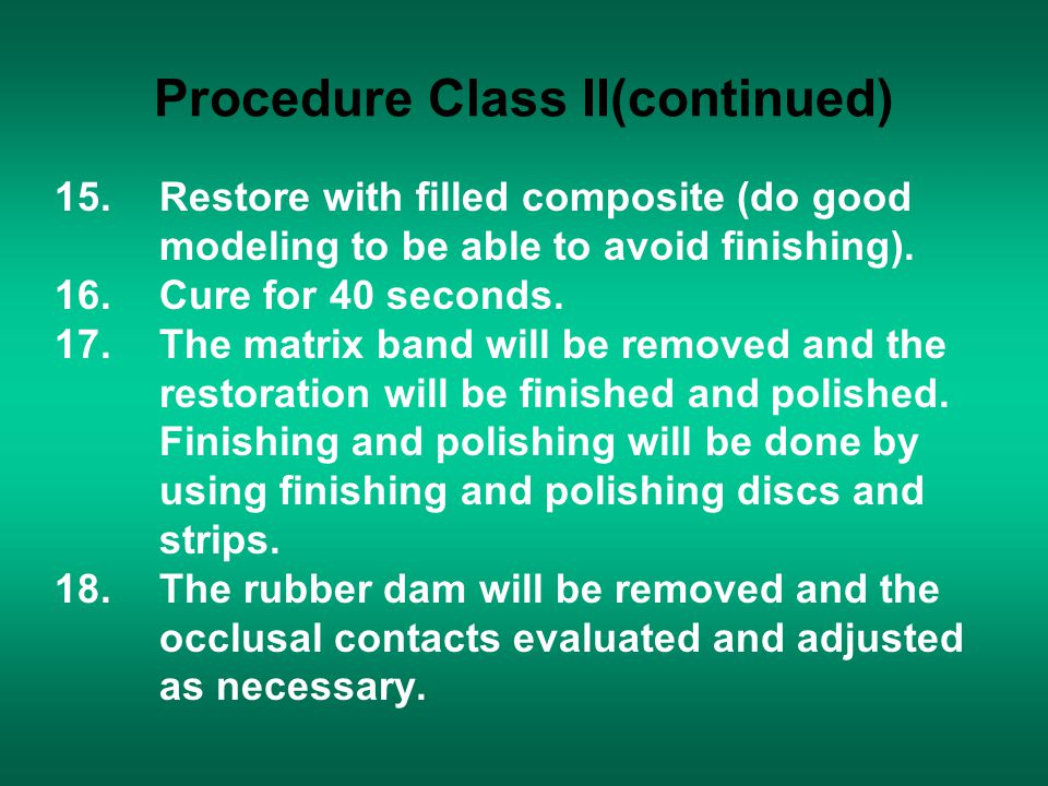Procedure Class II(continued)