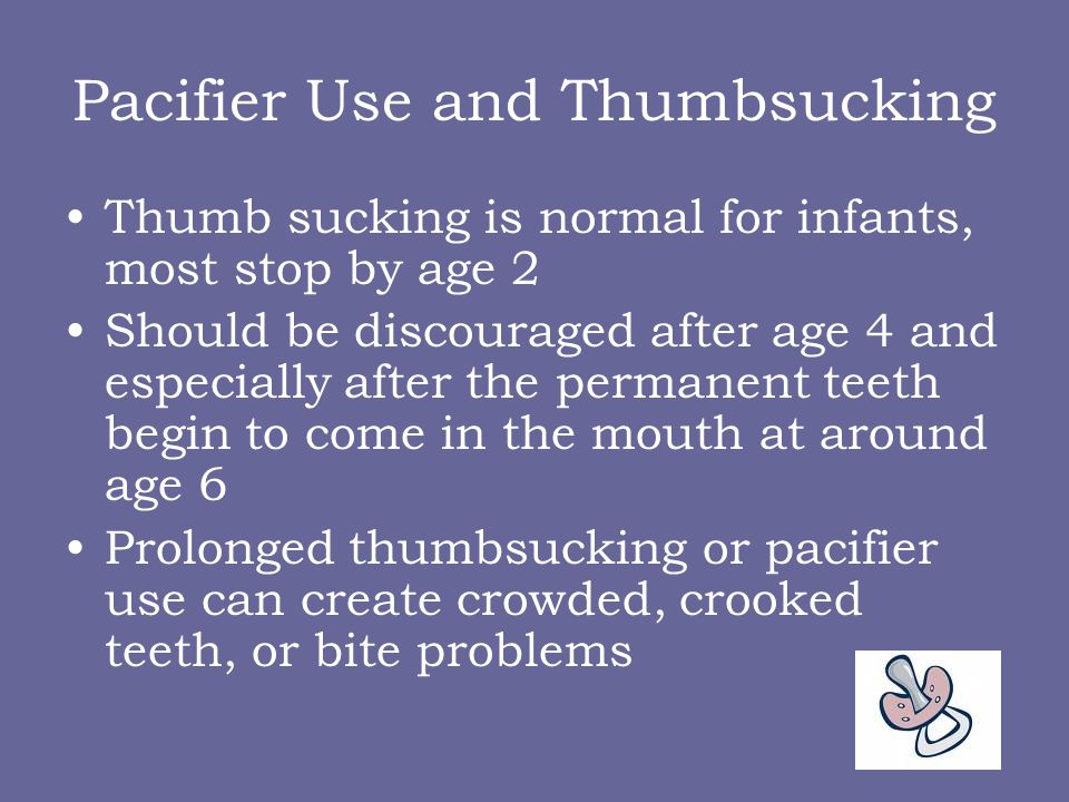 Pacifier Use and Thumbsucking