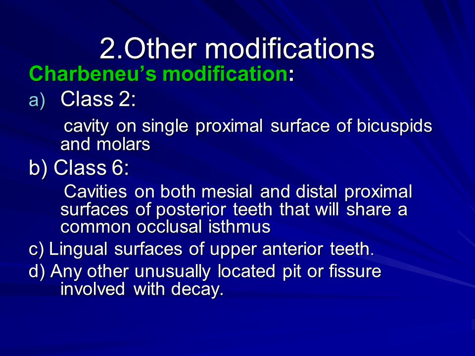 2.Other modifications Charbeneu's modification: Class 2: