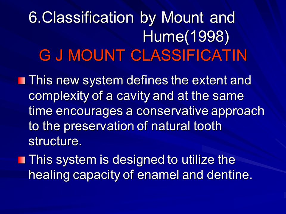 6.Classification by Mount and Hume(1998) G J MOUNT CLASSIFICATIN
