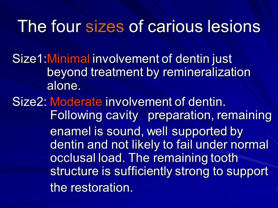 The four sizes of carious lesions