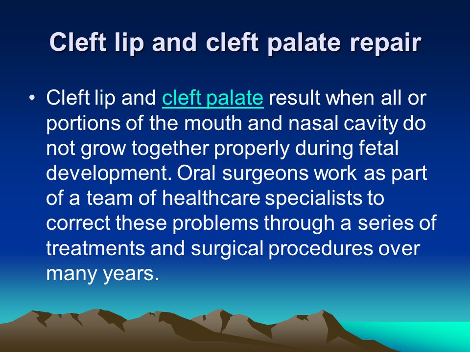 Cleft lip and cleft palate repair
