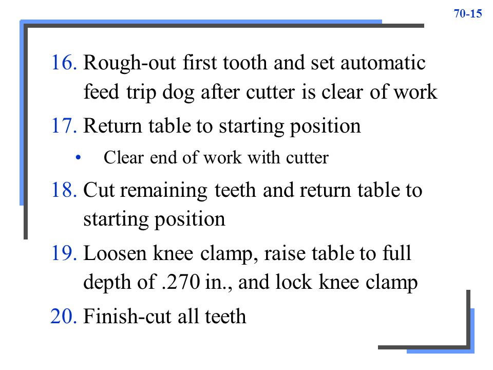 Return table to starting position