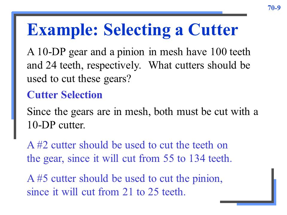 Example: Selecting a Cutter