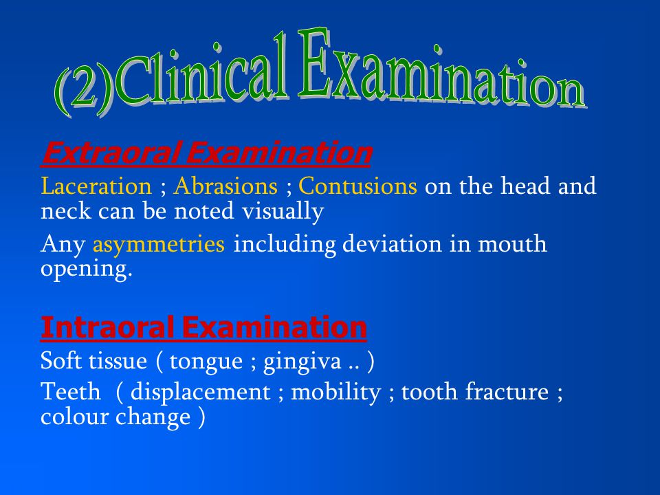 (2)Clinical Examination