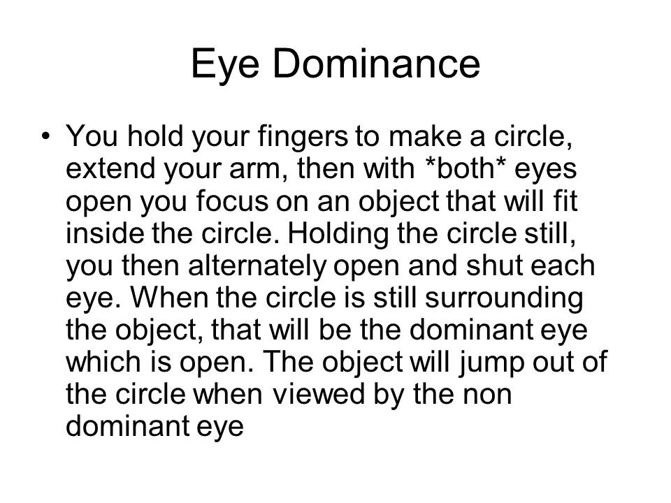 Eye Dominance