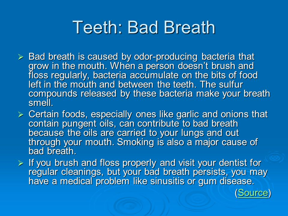 Teeth: Bad Breath