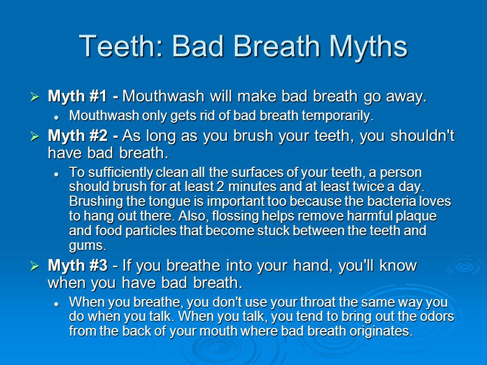 Teeth: Bad Breath Myths
