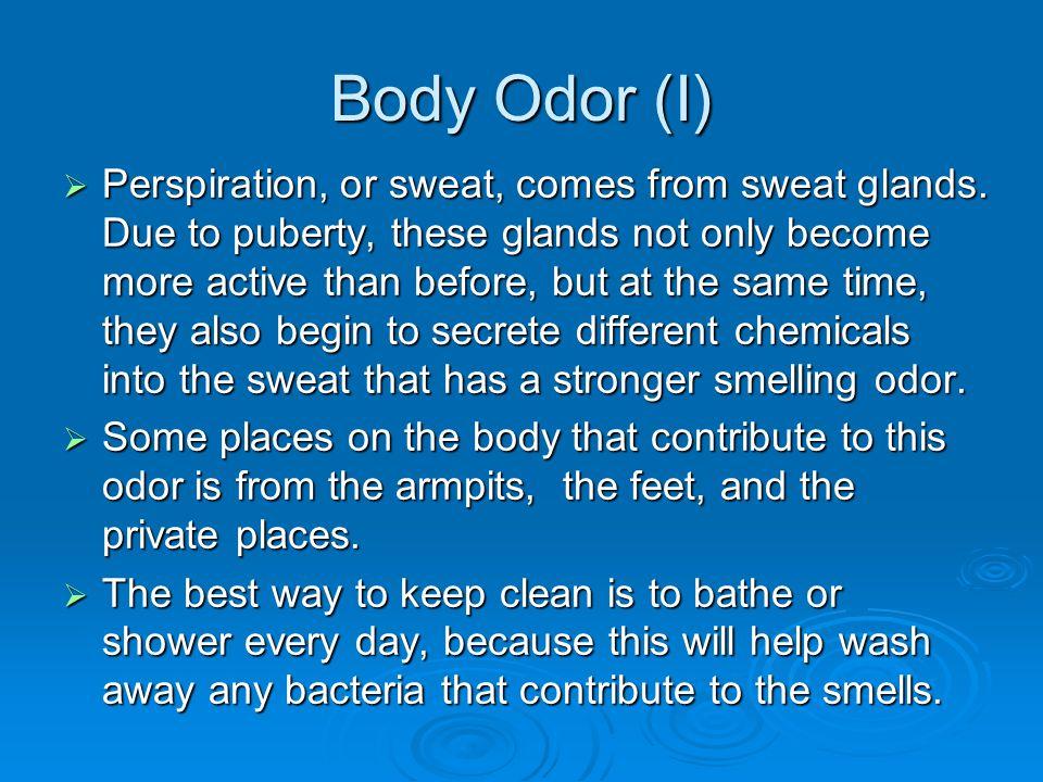 Body Odor (I)