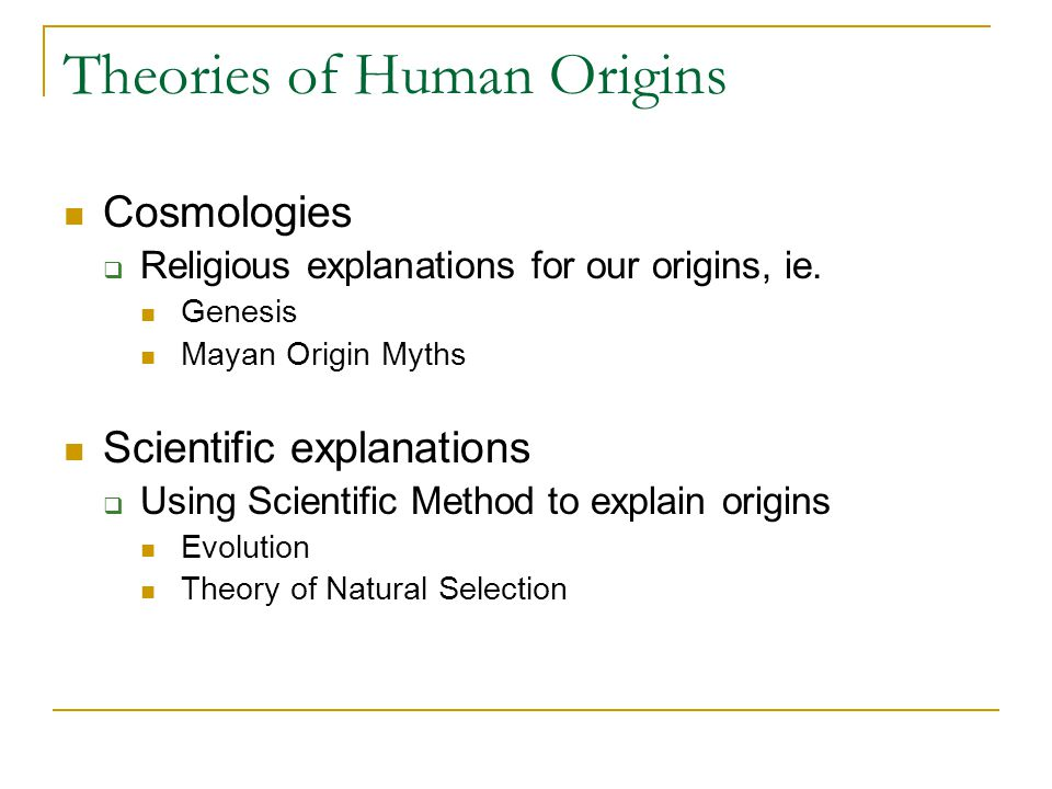 Theories of Human Origins