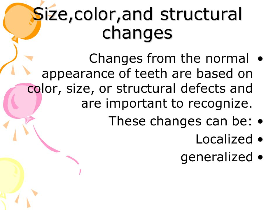 Size,color,and structural changes