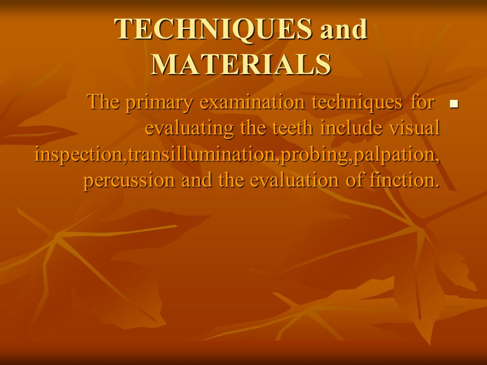 TECHNIQUES and MATERIALS