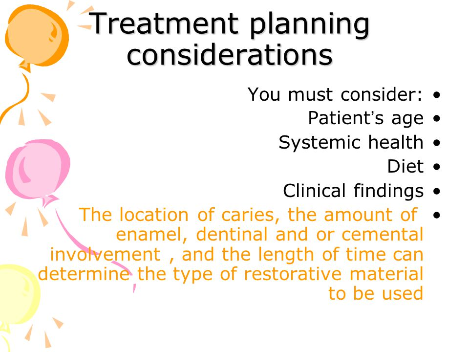 Treatment planning considerations