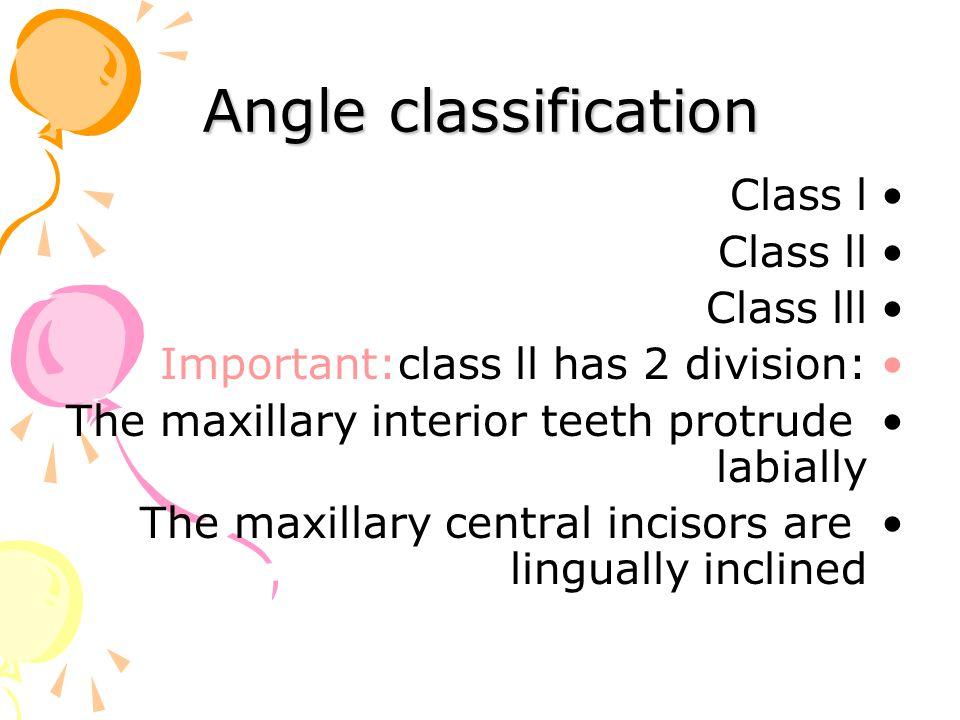 Angle classification Class l Class ll Class lll